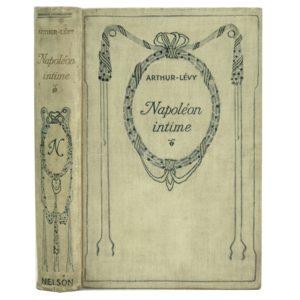 Artur Levy. Napoleon intime (Частная жизнь Наполеона), 191?