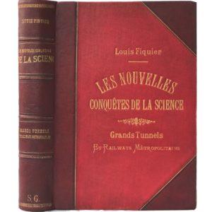 Фигье Л. Большие железнодорожные туннели и метро, 1884 (на фран. языке, большой формат)