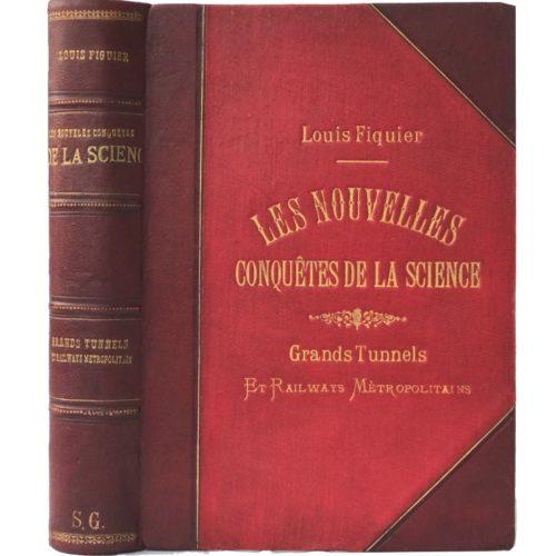 Фигье Л. Большие железнодорожные туннели и метро, 1884 (на фран. языке)
